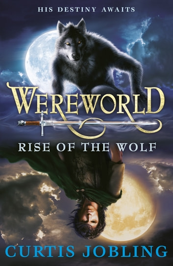Wereworld Rise Of The Wolf Ebook