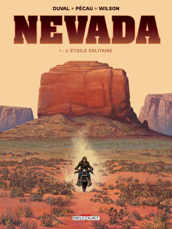 Nevada T01 - L'Étoile Solitaire ebook by Fred Duval,Jean-Pierre Pécau,Colin Wilson