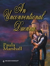 An Unconventional Duenna ebook by Paula Marshall