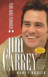 Jim Carrey - Fun and Funnier ebook by Nancy Krulik