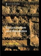 Structuralism and Semiotics ebook by Terence Hawkes