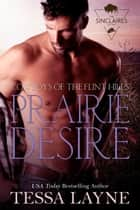 Prairie Desire - Cowboys of the Flint Hills eBook by Tessa Layne