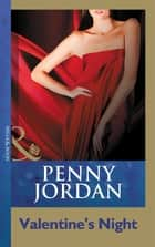 Valentine's Night (Mills & Boon Modern) ebook by Penny Jordan