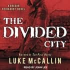 The Divided City audiobook by Luke McCallin
