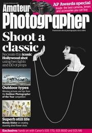 Amateur Photographer - Issue# 1708 - Time Inc. (UK) Ltd magazine