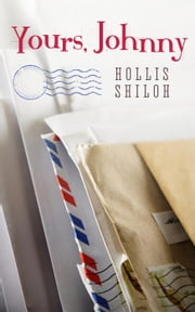 Yours, Johnny ebook by Hollis Shiloh