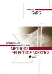 Analytical and Computational Methods in Electromagnetics ebook by Garg, Ramesh