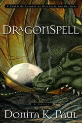 DragonSpell - A Novel ebook by Donita K. Paul