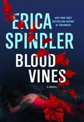 Blood Vines ebook by Erica Spindler