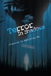 Terror In Shadows ebook by Lecy McKenzie