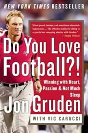 Do You Love Football?! ebook by Jon Gruden,Vic Carucci