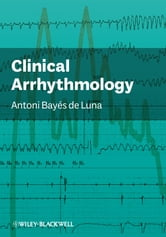 Clinical Arrhythmology ebook by Antoni Bayés de Luna