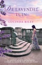 De lavendeltuin ebook by Lucinda Riley,Erica Feberwee