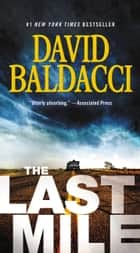 The Last Mile 電子書籍 by David Baldacci