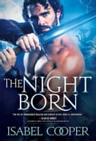 The Nightborn ebook by Isabel Cooper