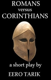 Romans versus Corinthians ebook by Eero Tarik