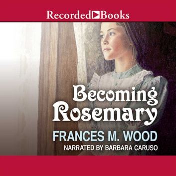 Becoming Rosemary audiobook by Frances Wood