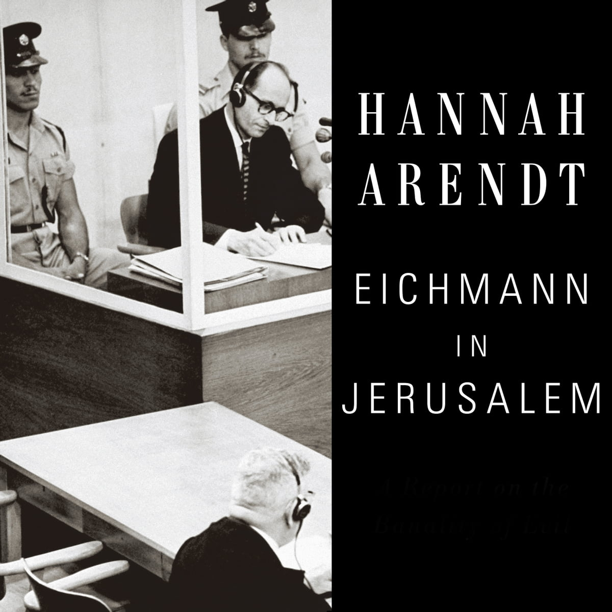 hannah arendt the banality of evil - HD 1200×1200