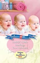Daddy's Little Darlings ebook by Tina Leonard