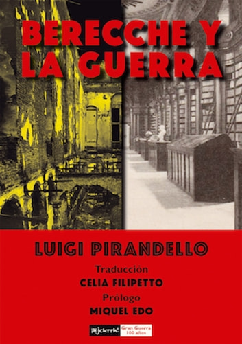 Berecche y la guerra ebook by Luigi Pirandello,Celia Filipetto,Miquel Edo