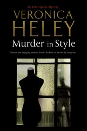 Murder in Style - An Ellie Quicke British Murder Mystery ebook by Veronica Heley