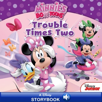 Minnie's Bow-Toons: Trouble Times Two - A Disney Read Along ebook by Bill Scollon,Disney Book Group
