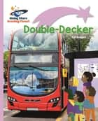 Reading Planet - Double-Decker - Lilac Plus: Lift-off First Words ebook by Gill Budgell