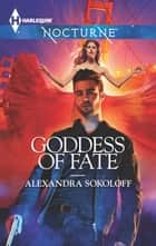 Goddess of Fate ebook by Alexandra Sokoloff