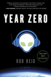 Year Zero - A Novel ebook by Rob Reid
