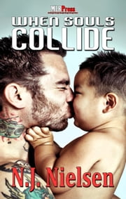 When Souls Collide ebook by N.J. Nielsen