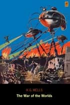 The War of the Worlds (AD Classic Illustrated) ebook by H. G. Wells, Frank R. Paul