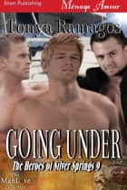 Going Under ebook by Tonya Ramagos