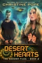 Desert Hearts ebook by Christine Pope
