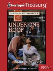 Under One Roof ebook by Shannon Waverly