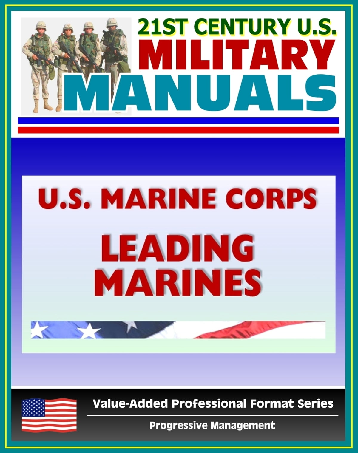 21st Century U.S. Military Manuals: U.S. Marine Corps (USMC) Leading  Marines - Marine Corps Warfighting Publication (MCWP) 6-11 eBook by  Progressive ...