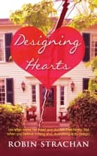 Designing Hearts ebook by Robin Strachan