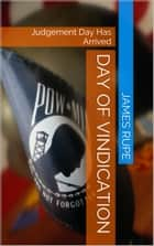 Day of Vindication ebook by James Rupe