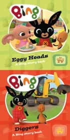 Eggy Heads & Diggers (Bing) ebook by HarperCollinsChildren'sBooks