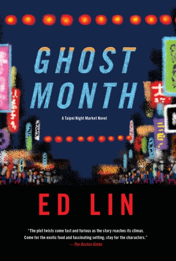 Ghost Month ebook by Ed Lin