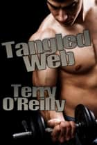 Tangled Web ebook by Terry O'Reilly