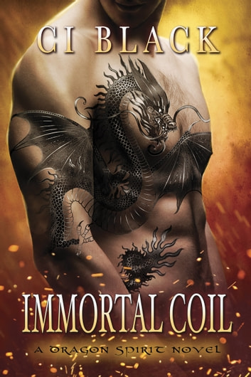 Immortal Coil ebook by C.I. Black