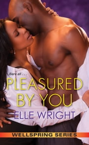 Pleasured by You ebook by Elle Wright