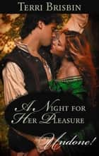 A Night for Her Pleasure ebook by Terri Brisbin