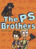 The PS Brothers ebook by Maribeth Boelts