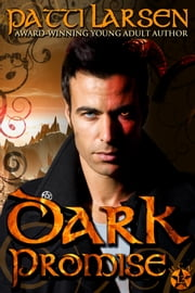 Dark Promise ebook by Patti Larsen