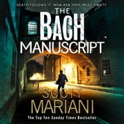 The Bach Manuscript (Ben Hope, Book 16) audiobook by Scott Mariani
