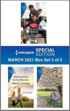 Harlequin Special Edition March 2021 - Box Set 2 of 2 ebook by Marie Ferrarella, Christy Jeffries, Judy Duarte