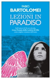 Lezioni in Paradiso ebook by Kobo.Web.Store.Products.Fields.ContributorFieldViewModel