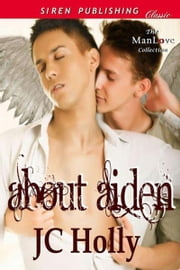 About Aiden ebook by JC Holly