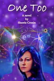 One Too ebook by Sherrie Cronin